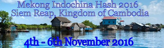 Mekong Indochina Hash – booked out!
