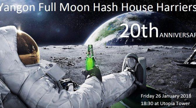 Full Moon Hash #158 20TH ANNIVERSARY – Jan 26th
